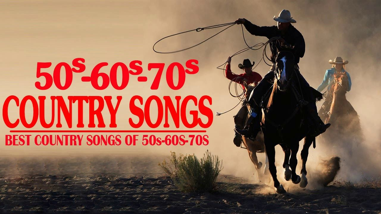 Best Classic Country Songs Of 50s 60s 70s Greatest Golden Oldies