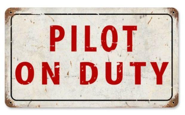 Pilot on Duty | Sign | Aviation | Metal | Steel | Nostalgic | Vintage | Retro | A Simpler Time | A Simpler Time