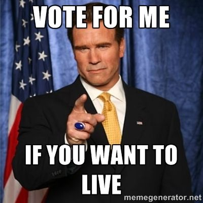 Arnold schwarzenegger vote for me if you want to live famous arnold schwarzenegger vote for me if you want to live birthday wishesbirthday cardshappy bookmarktalkfo Image collections