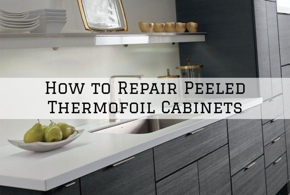 How to Repair Peeled Thermofoil Cabinets in Sherwood ...