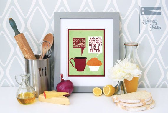 Funny Kitchen Art Print, Coffee Quote Poster, Funny Food Art, Kitchen Art, Kitchen Print, Funny Kitchen Decor 8 x 10