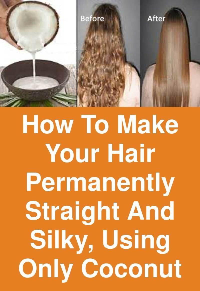 How to make your Hair Permanently straight and silky, using