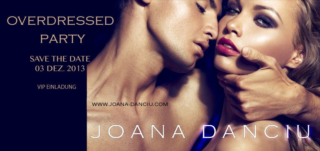 Gewinn 2 Eintrittskarten für die exklusive Joana Danciu Fashion-Party am kommenden Dienstag in München! auf http://fashionseine.blogspot.de