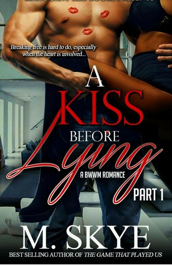 A kiss before lying by m skye bwwm romance free httpwww a kiss before lying by m skye bwwm romance free httpebooksodaebook dealsa kiss before lying by m skye e books and my books pinterest fandeluxe Images