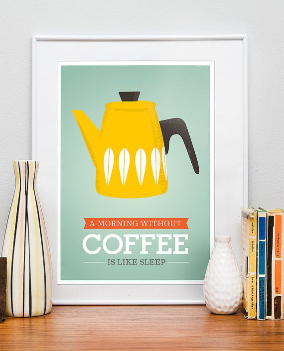 Kitchen art, Coffee print, Cathrineholm poster, Motivational wall ...