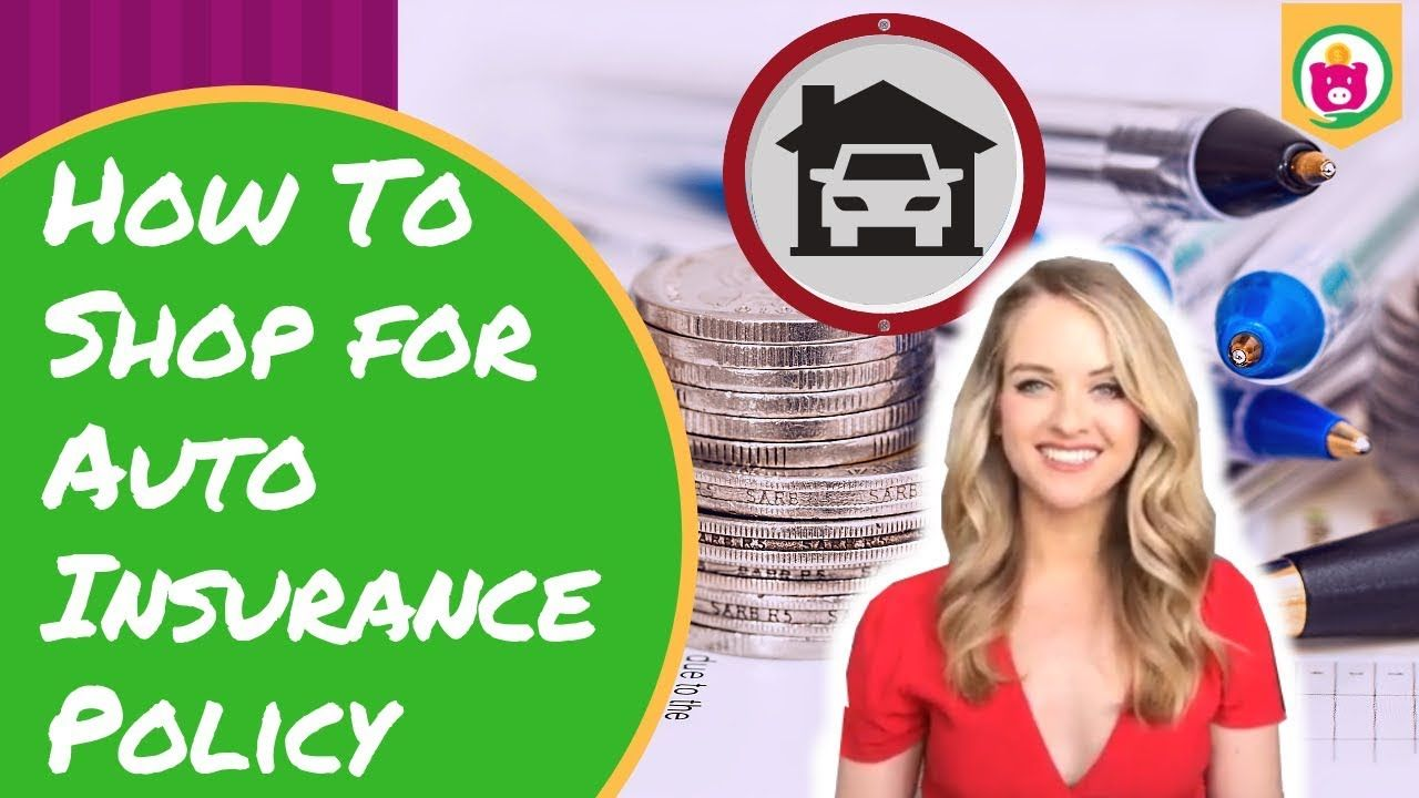 How To Shop For Auto Insurance Policy In A Safe And Convenient Way