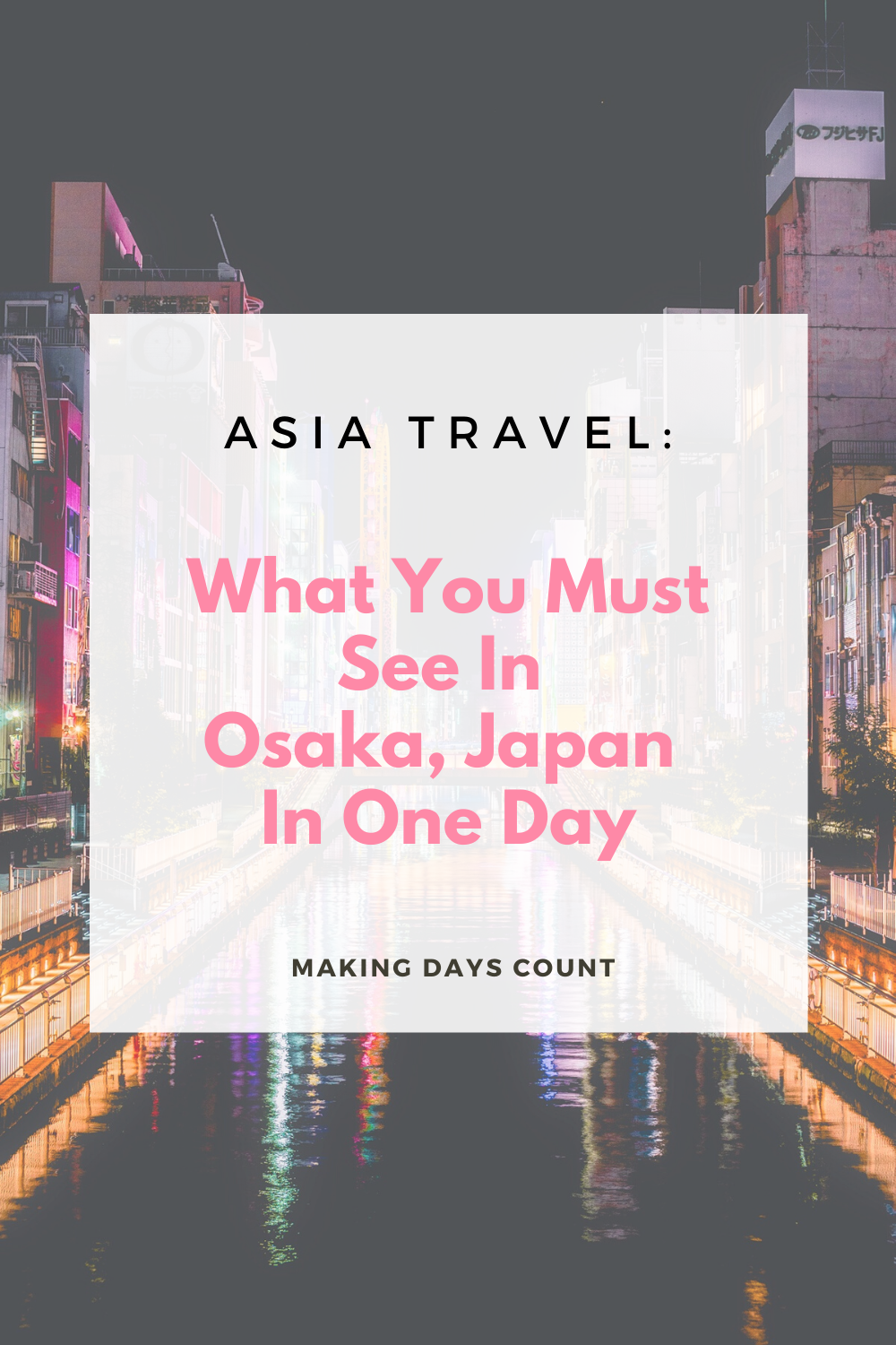 Do you have only one day in Osaka? Here are some ideas of what you can do, what to eat, and where to stay for the 24 hours you are in Osaka. #osaka #traveltips