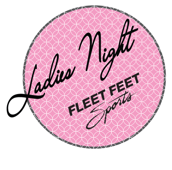 We Had So Much Fun Hosting Our First Ladies Night In The Fall That We Are Putting Together Another One This Spring To Get Ladies Night Fleet Feet Sports Lady