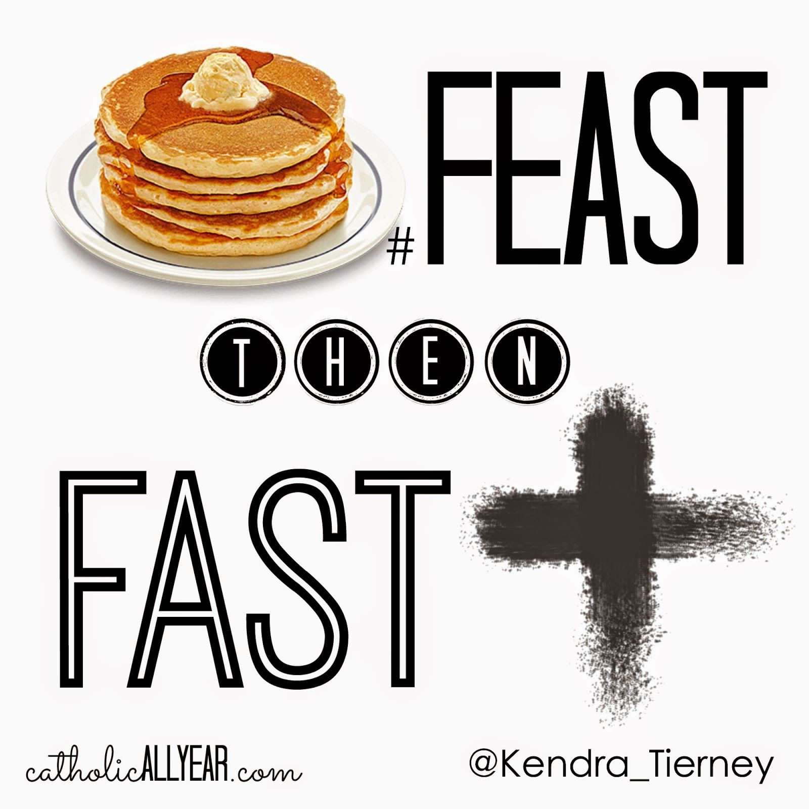 Feast Then Fast Tips For Fat Tuesday Resources For Lent Free Printables And A Little Contest