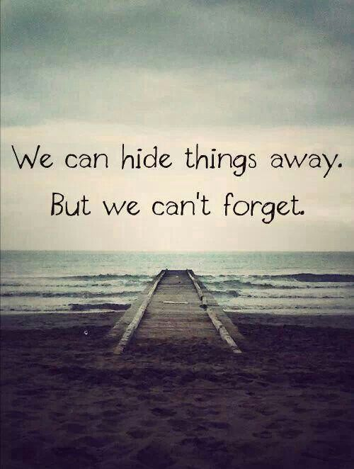 Always forgive...NEVER FORGET