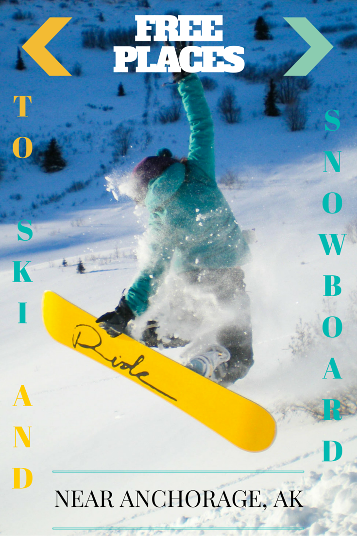 A Few Places In Or Near Anchorage To Hike Drive Up With Your Board Skis And Get Some Turns For Free