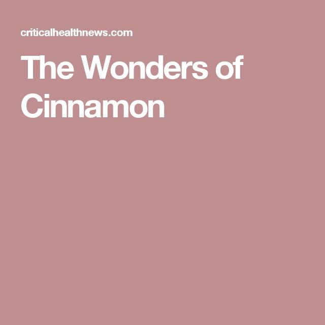 The Wonders of Cinnamon
