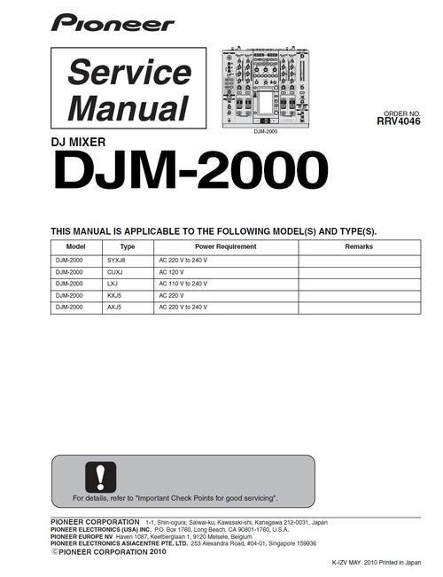 Pioneer DJM2000 Mixer , Original Service Manual The