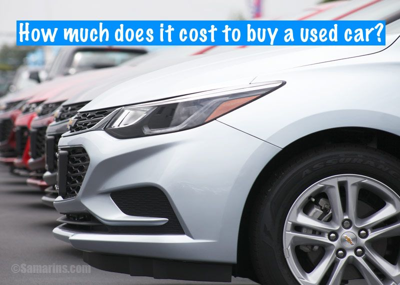 How much does it cost to buy a used car buy used cars