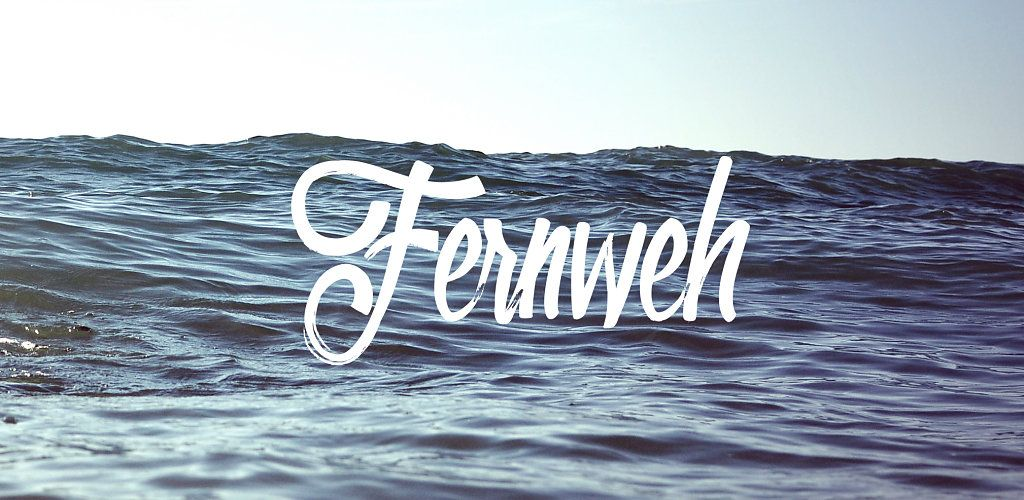 Lieblingswort Fernweh // Blogpost