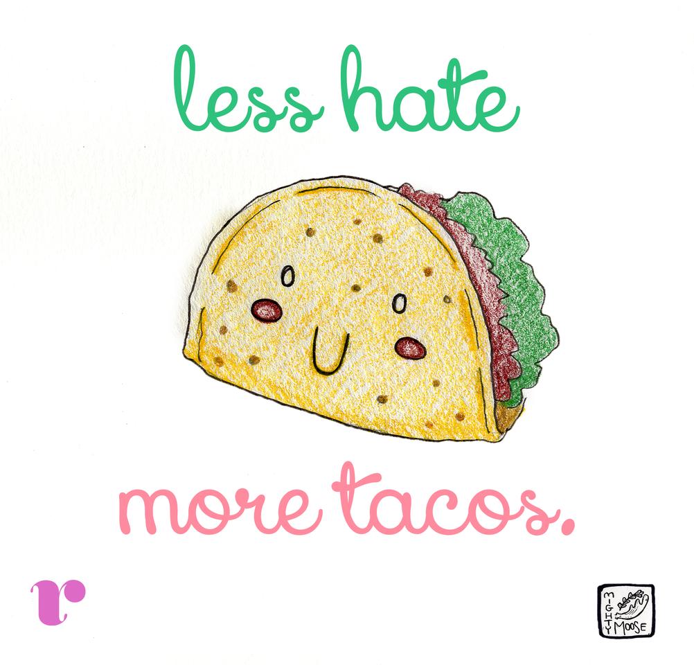 Tacos Love Taco Love Taco Tuesday Quotes Taco Humor