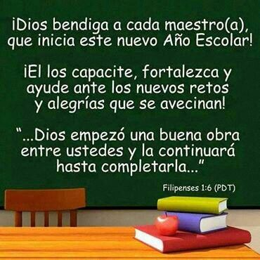 Dios Bendiga A Cada Maestro Frases Para Docentes Frases Para Maestros Feliz Inicio De Clases