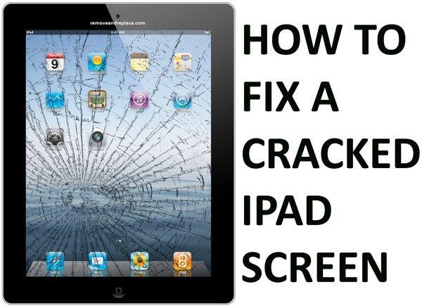 How To Easily Fix A Cracked Ipad Screen Step By Step Diy Ipad Repair Iphone Screen Repair Screen Repair