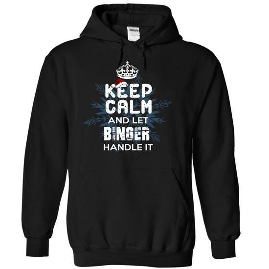 Keep Calm and Let BINGER Handle It - #hoodies #victoria secret sweatshirt. GET IT => https://www.sunfrog.com/Christmas/Keep-Calm-and-Let-BINGER-Handle-It-kfzsq-Black-5525364-Hoodie.html?68278