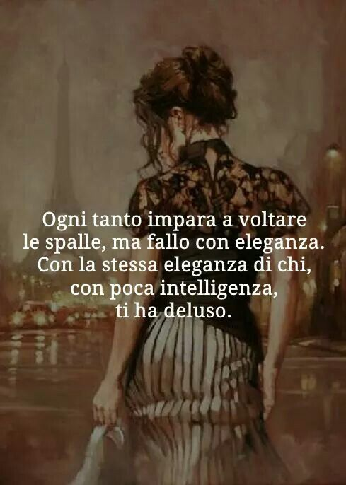 Pin By Claudia Hernandez On Frases Citazioni Parole Sagge