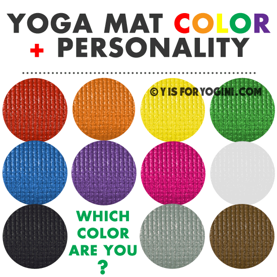 What Color Yoga Mat Is Best For You Personality Meaning Intention Y Is For Yogini Yoga Mats Best Yoga Mat Yoga Meditation