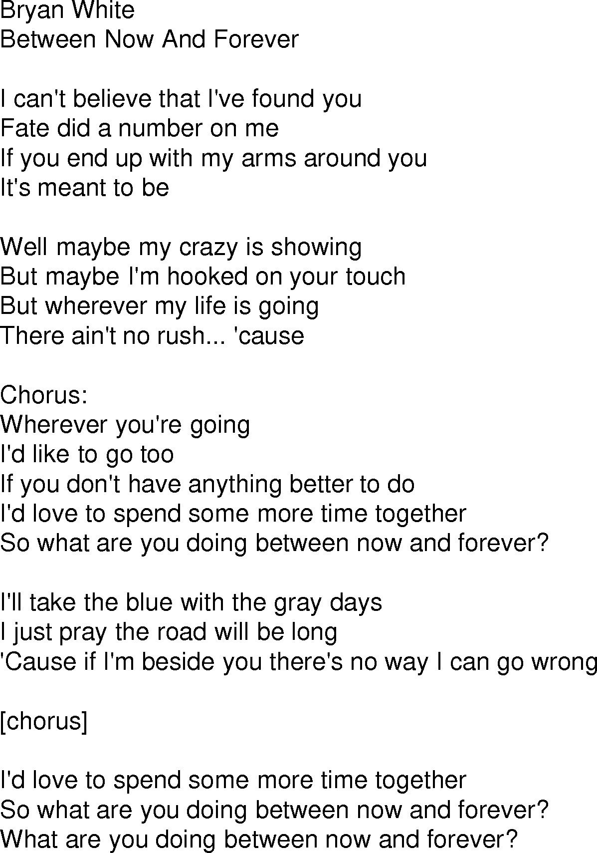 Folk Lyrics For Between Now And Forever By Bryan White