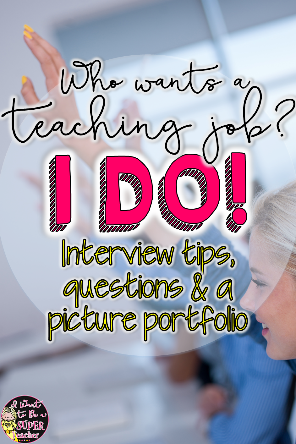 Learning Rock Your Teacher Interview Tips Questions