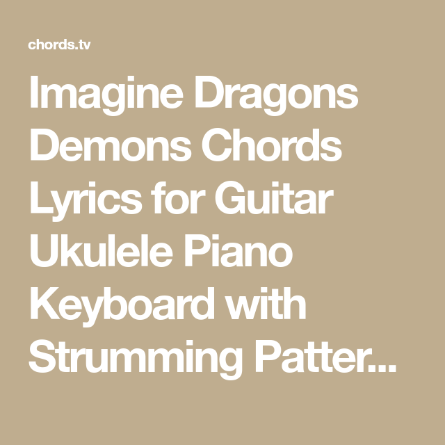 Exelent Piano Chords For Demons By Imagine Dragons Ornament