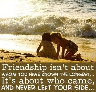 ⭐friendship isn't about whom you have known longest... It's about who came and never left your side