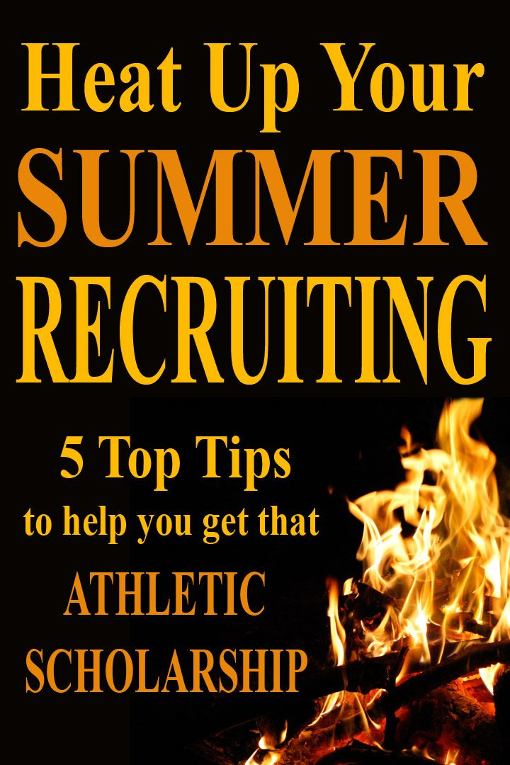 5 Ways to Heat Up Your Summer Athletic Recruiting