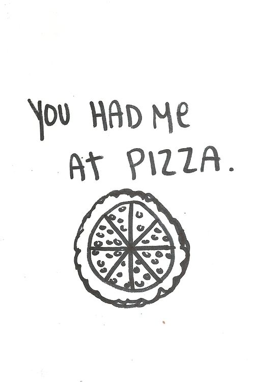 Pizza Love Quotes Stunning An Entry From The Mug Of Tea  Pinterest  Pizzas Truths And Pizza