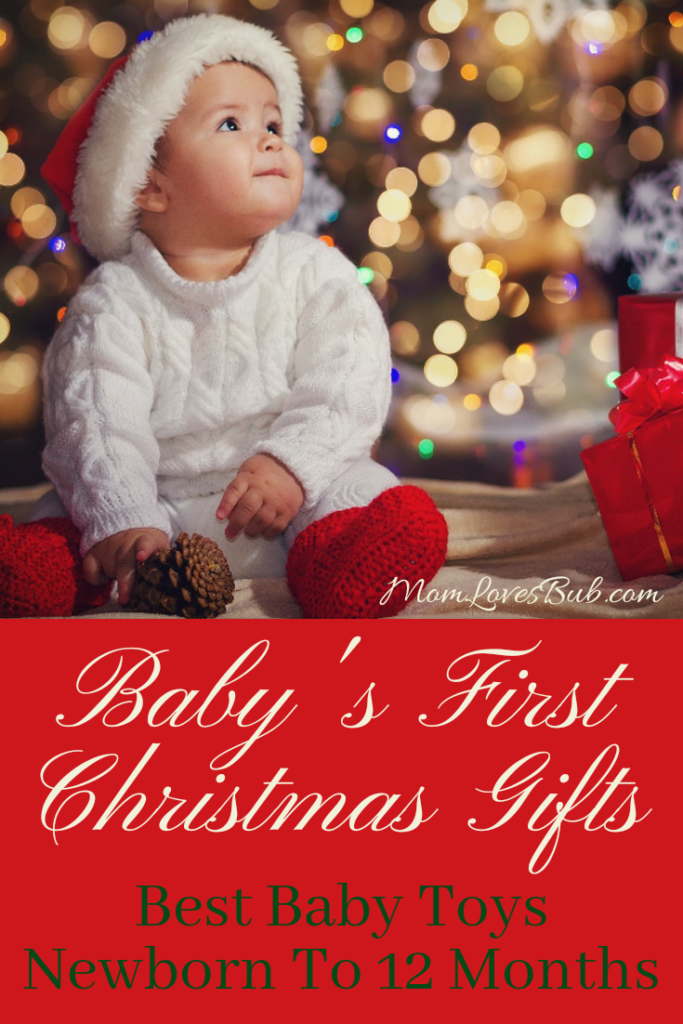 Baby's First Christmas Gifts (Best Baby Toys Newborns To ...