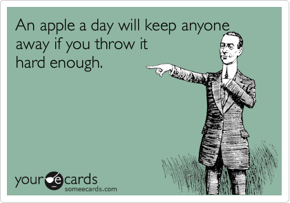 An Apple A Day Haha Funny Bones Funny Funny Memes