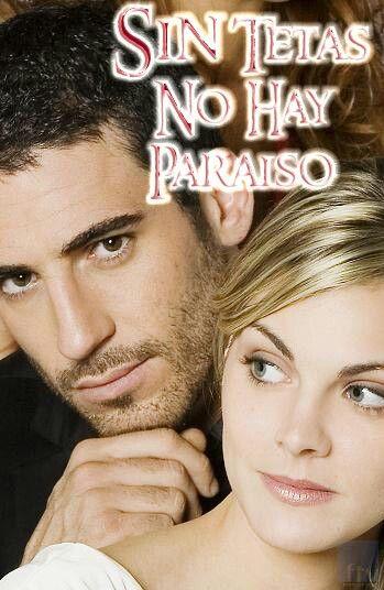 Sin tetas no hay paraíso (2008-2009) #TV series