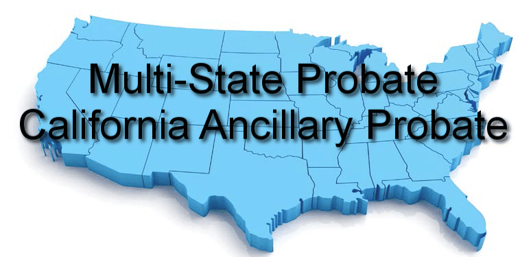 Multi state probate california ancillary probate http multi state probate is required when a decedent has property in multiple states learn how to file a california ancillary probate without hiring a lawyer solutioingenieria Gallery