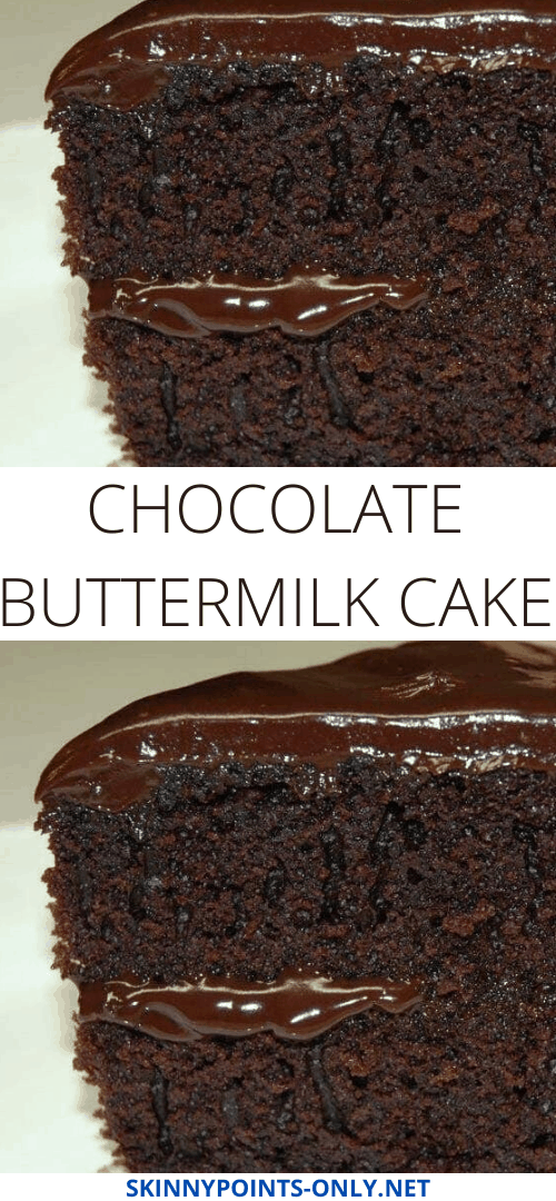 Chocolate Buttermilk Cake In 2020 Chocolate Butter Cake Chocolate Recipes Chocolate