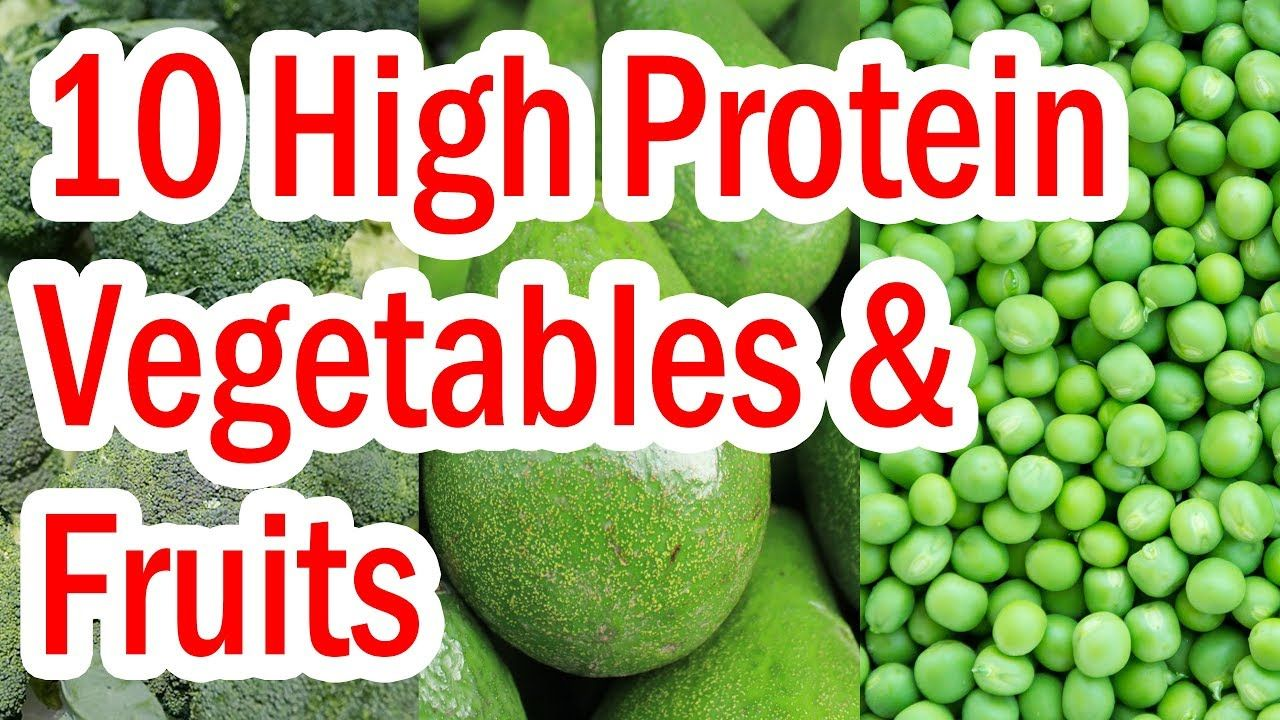 Top 10 High Protein Vegetables and Fruits YouTube High