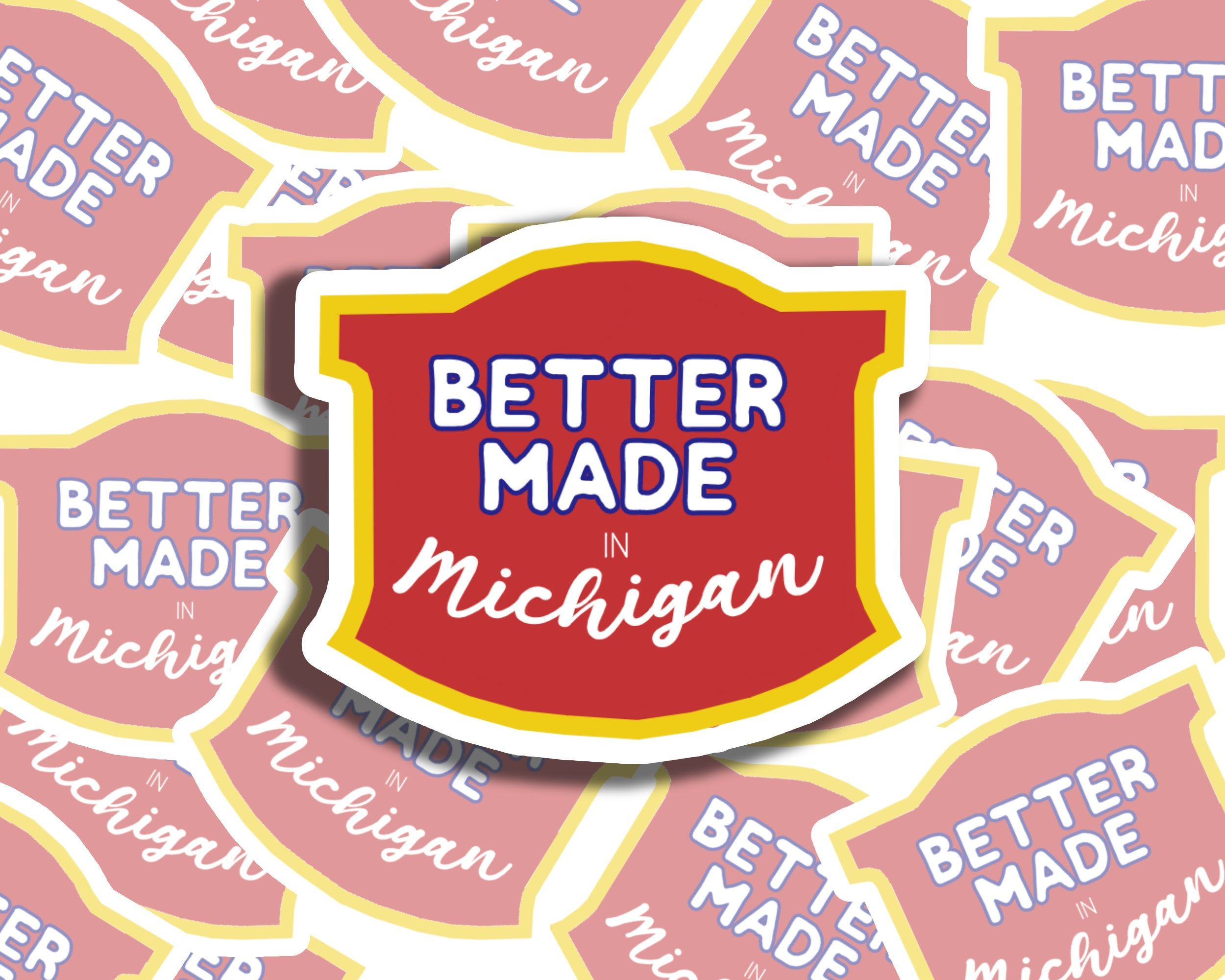 Better Made In Michigan Sticker State Of Michigan Chips Detroit Laptop Water Bottle Sticker Decal Michigan Sticker Michigan State Of Michigan [ jpg ]