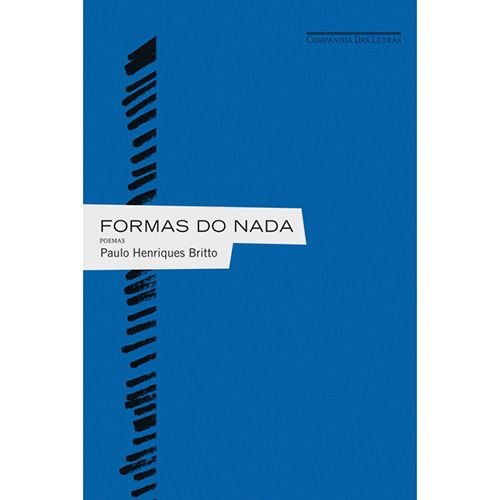 Formas do Nada - Paulo Henriques Britto