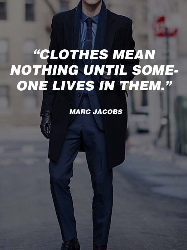 Style quotes for men hd Mens fashion style quotes