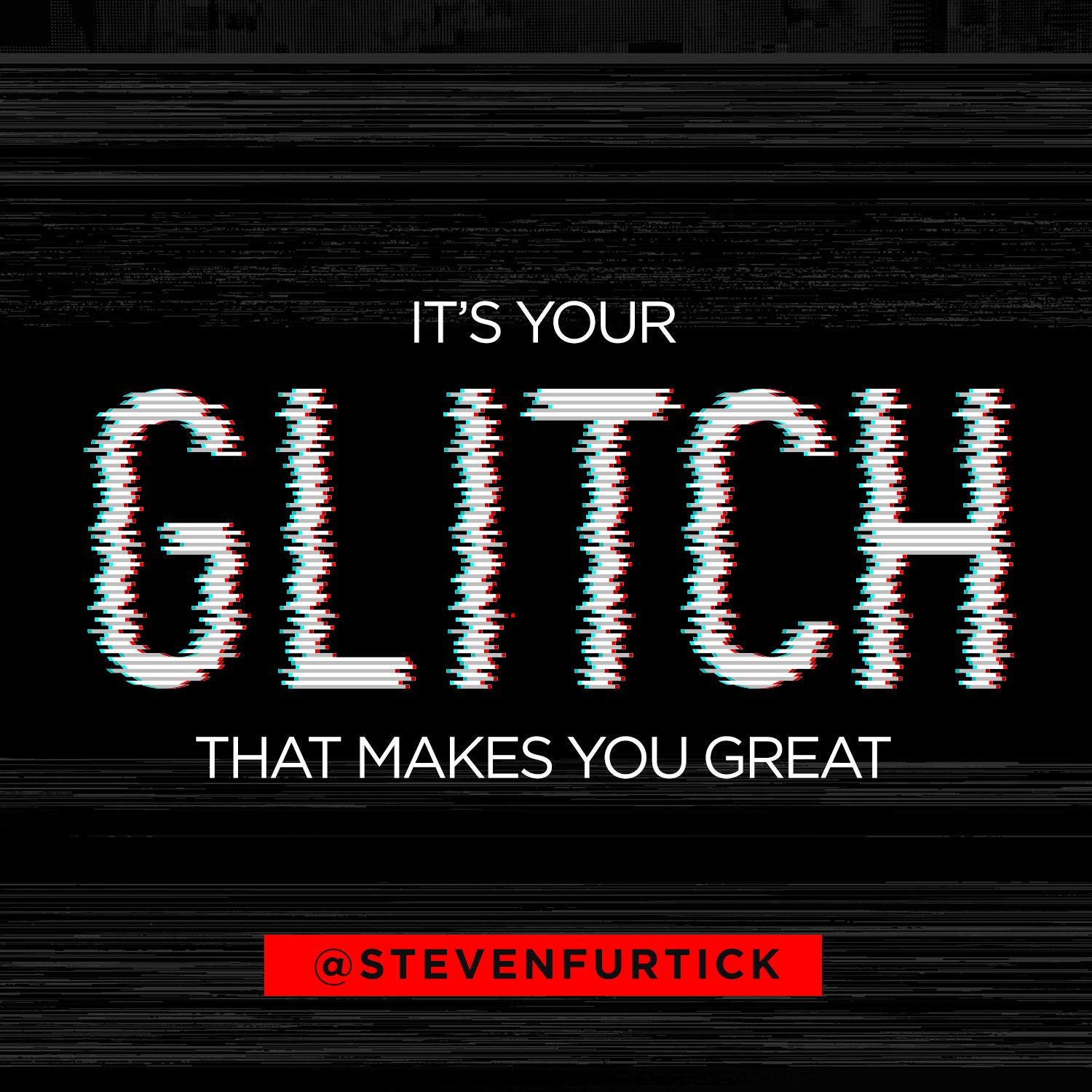 Pastor Steven Furtick, quote from the sermon The Glitch That