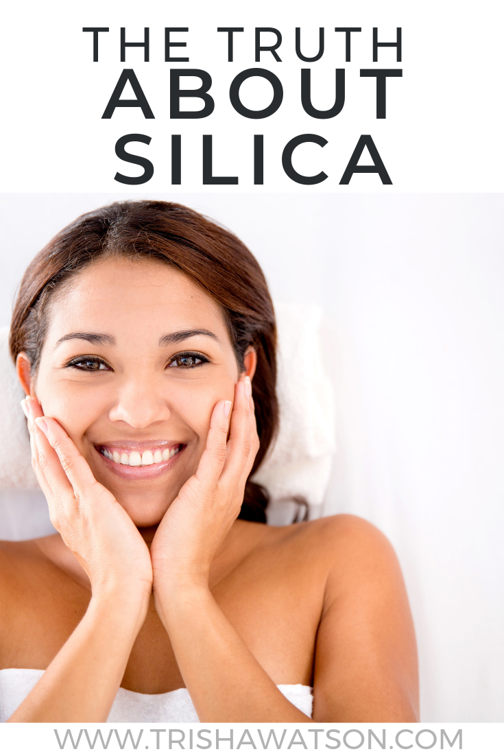 WHAT WE ALL NEED TO KNOW ABOUT SILICA Skin care, Healthy