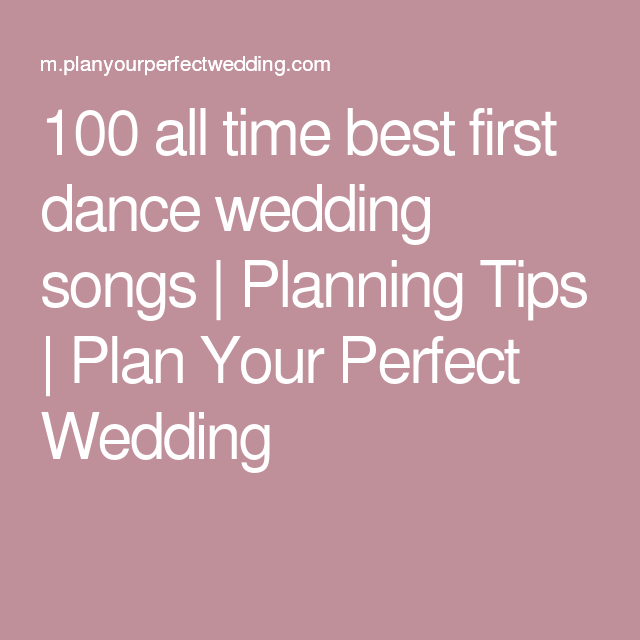 1000 Ideas About Best First Dance Songs On Pinterest