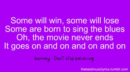 Don T Stop Believing Journey It Doesn T Matter Where I Am What