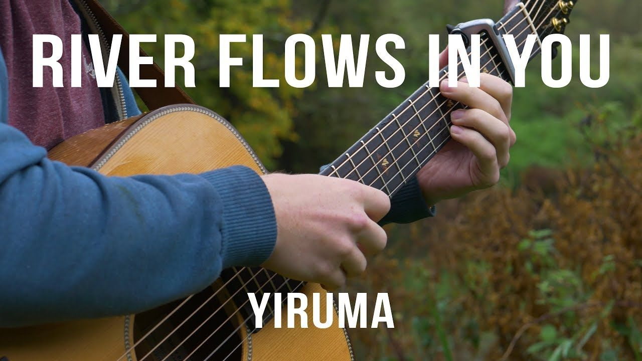 Yiruma River Flows In You Fingerstyle Guitar Cover River Flow In You Guitar Practice Piano Songs
