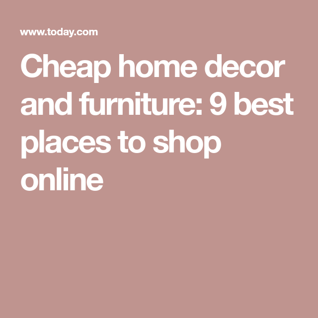 04c0addd8 These are the best places to shop online for cheap home decor ...