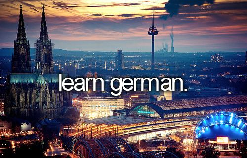 """learn German"": I took 2 weeks of it at school, but hated the professor. I'll try again someday."