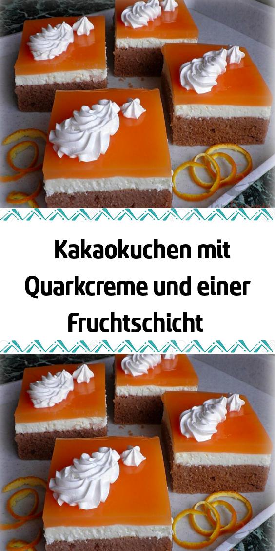 Kakaokuchen mit Quarkcreme und einer Fruchtschicht #einfachernachtisch