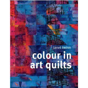 Colour in art quilts - Janet Twinn (2271)