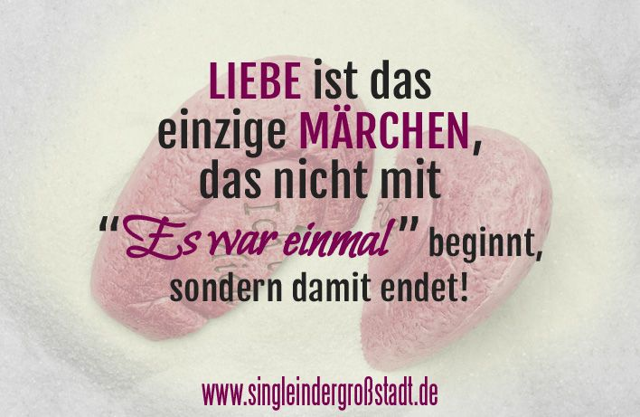 Spruch: Liebe & Märchen   Liebe   Sprüche, Märchen sprüche und
